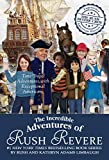 {Rush Limbaugh} Hardcover The Incredible Adventures of Rush Revere: Rush Revere and The Brave Pilgrims; Rush Revere and The First Patriots; Rush Revere and The American Banner; Rush Revere.