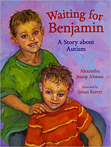 Waiting For Benjamin: A Story about Autism - Popular Autism Related Book