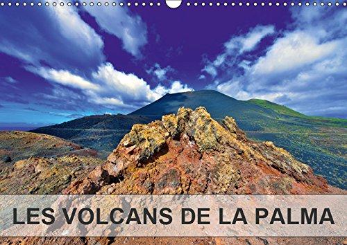 Download LES VOLCANS DE LA PALMA 2019: Du sommet du Taburiente au niveau de la mer, l'ile de La Palma nous offre une somptueuse collection de cones et ... (Calvendo Places) (French Edition) pdf
