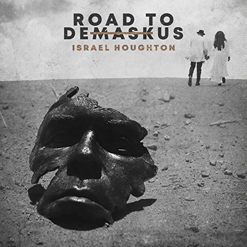 Israel Houghton - Road to DeMaskUs 2018
