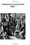Tractatus de Ecclesia Christi, Ludivico Billot, 1495911047