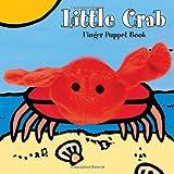 Little Crab: Finger Puppet Book (Little Finger Puppet Board Books)