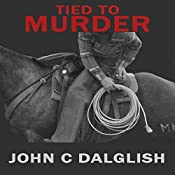 Tied to Murder: Det. Jason Strong, Book 5 | John C. Dalglish
