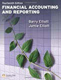 Financial Accounting and Reporting, Barry Elliott and Jamie Elliott, 0273744534