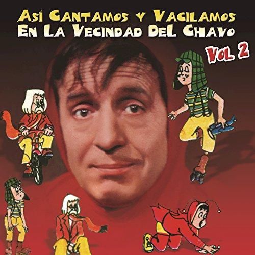 lamos En La Vecindad Del Chavo (Vol. 2) ()