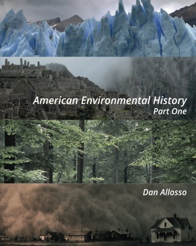 American Environmental History: Part One