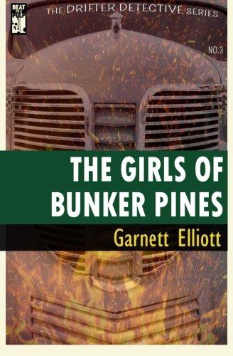 The Girls of Bunker Pines (The Drifter Detective) (Volume 3) pdf epub