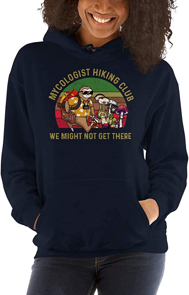 Mycologist Hiking Club We Might Not Get There Sloth Unisex Hoodie