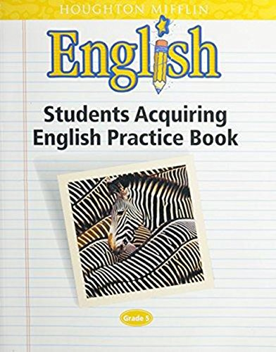 Houghton Mifflin English Grade 5: Students Acquiring English Practice Book