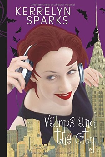 Vamps and the City. (Love At Stake)