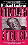 Fractured English, Richard Lederer, 0671000365
