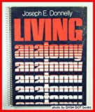 Living Anatomy, Donnelly, Joseph E., 0931250226