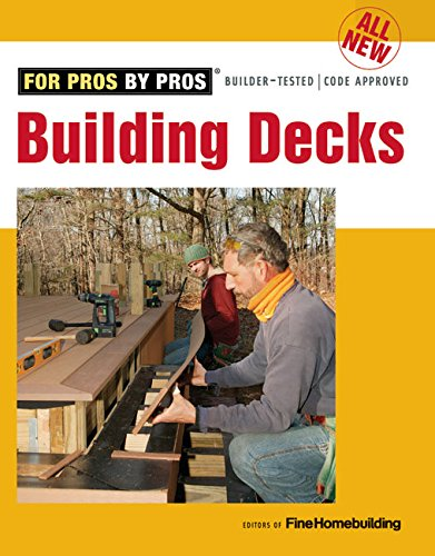 all-new-building-decks-for-pros-by-pros