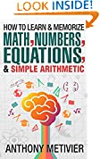 #8: How To Learn And Memorize Math, Numbers, Equations, And Simple Arithmetic (Magnetic Memory Series)