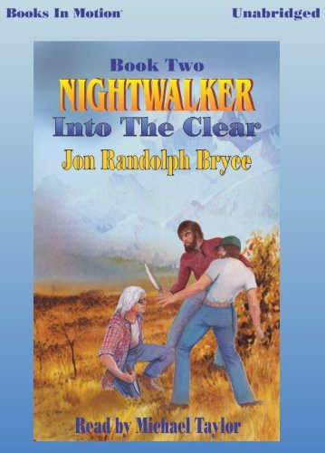 Nightwalker: Into The Clear by Jon Randolph Pryce (Nightwalker Series, Book 2) from Books In Motion.com pdf epub