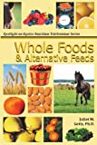 Whole Foods and Alternative Feeds, Juliet Getty, 1483969991