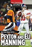 On the Field with...Peyton and Eli Manning (Matt Christopher Sports Bio Bookshelf)