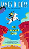 Front cover for the book The Shaman's Bones by James D. Doss
