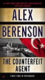 img - for The Counterfeit Agent (A John Wells Novel) book / textbook / text book