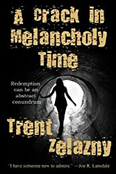 A Crack in Melancholy Time (English Edition)