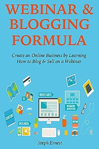 WEBINAR & BLOGGING FORMULA (2016): Create an Online Business by