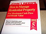 How to Manage Residential Property for Maximum Cash Flow and Resale Value
