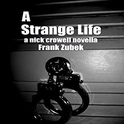 A Strange Life