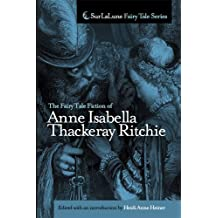 The Fairy Tale Fiction of Anne Isabella Thackeray Ritchie