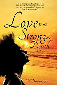 Love Is As Strong As Death by Ci'Monique Green (2012-09-27)