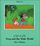 Frog and the Wide World, Max Velthuijs, 1840591986