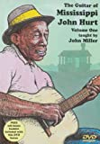 The Guitar of Mississippi John Hurt, Volume One