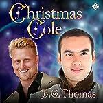 Christmas Cole | B.G. Thomas