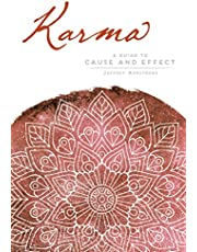 Karma: A Guide to Cause and Effect