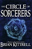 The Circle of Sorcerers, Brian Kittrell, 0982949545