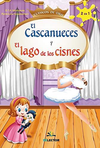 Cascanueces Y El Lago de Los Cisnes, El