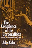 The Conscience of the Corporations : Business and Urban Affairs, 1967-1970, Cohn, Jules, 0801812313
