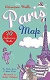 img - for Adventure Walks Paris Map, the: 20 Paris Sightseeing Walks book / textbook / text book