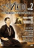 Aikido Takemusu Aiki Bukikai Vol. 2 with Patricia Guerri