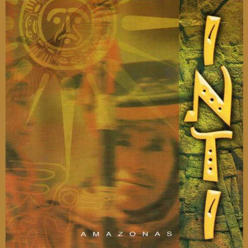 Inti - Amazonas - music of Andes