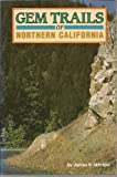 img - for Gem Trails of Northern California book / textbook / text book
