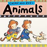 Chimp and Zee's Animals, Catherine Anholt, Laurence Anholt, 1845077288