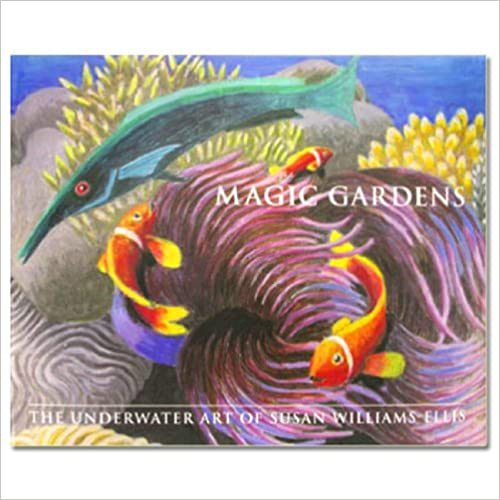 Book Magic Gardens: The Underwater Art of Susan Williams-Ellis