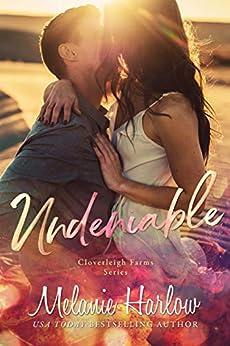 Undeniable: A Cloverleigh Farms Standalone (English Edition) por [Harlow, Melanie]