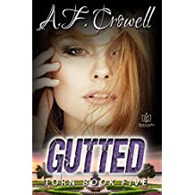 Gutted (Torn Book 5)