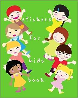 Stickers For Kids Book: Blank Permanent Sticker Book: Dartan ...