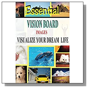 Essential Vision Board Images - Visualize Your Dream Life (Law of Attraction)