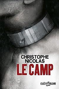 vignette de 'Le camp (Christophe Nicolas)'