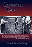 img - for Lonesome Dave, The Story of New Mexico Governor David Francis Cargo book / textbook / text book