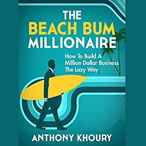 The Beach Bum Millionaire Audiobook