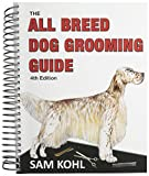 Aaronco Pet Products The All Breed Dog Grooming Guide